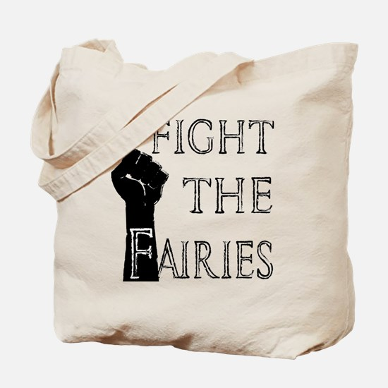 fight the fairies (light) Tote Bag
