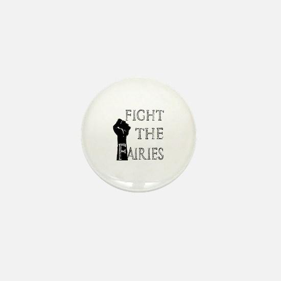 fight the fairies (light) Mini Button
