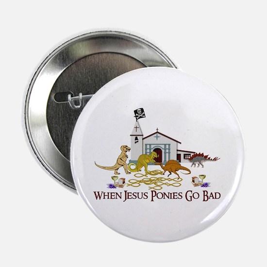 "Jesus Ponies 2.25"" Button"