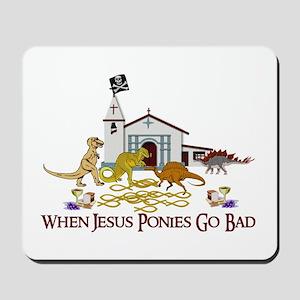 Jesus Ponies Mousepad