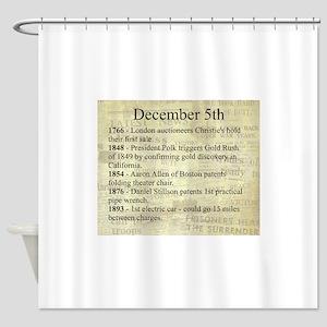 December 5th Shower Curtain