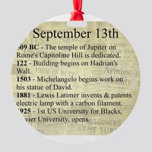 September 13th Round Ornament