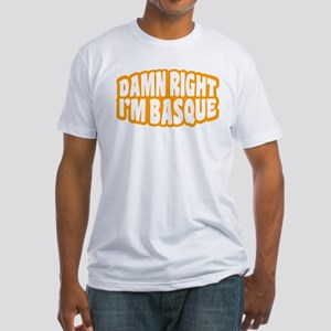Damn Right Fitted T-Shirt