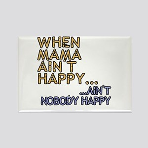 Mama ain't happy Rectangle Magnet