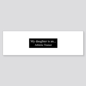Daughter - Athletic Trainer Bumper Sticker