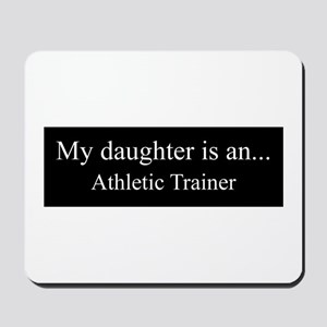 Daughter - Athletic Trainer Mousepad