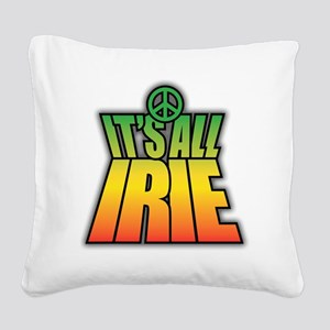 It's All Irie-Peace Square Canvas Pillow
