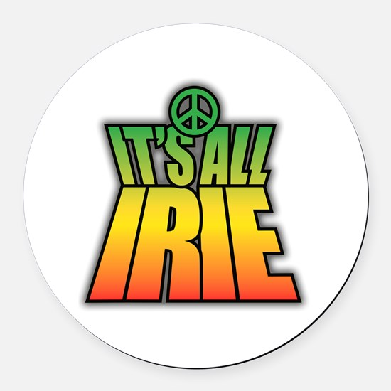 It's All Irie-Peace Round Car Magnet