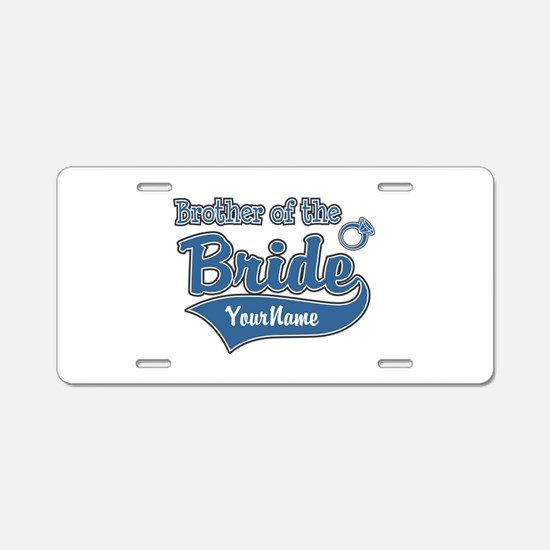 Brother of the Bride Aluminum License Plate