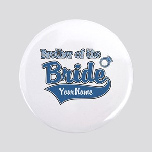 """Brother of the Bride 3.5"""" Button"""