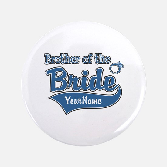 "Brother of the Bride 3.5"" Button"