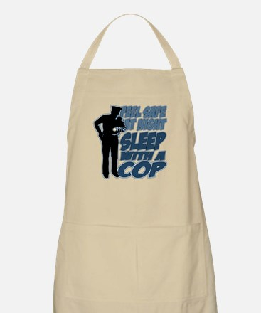 Feel Safe at Night, Sleep With a Cop Apron