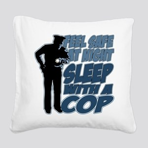 Feel Safe at Night, Sleep Wit Square Canvas Pillow