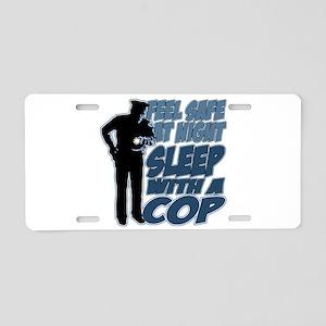 Feel Safe at Night, Sleep W Aluminum License Plate