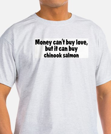 chinook salmon (money) T-Shirt