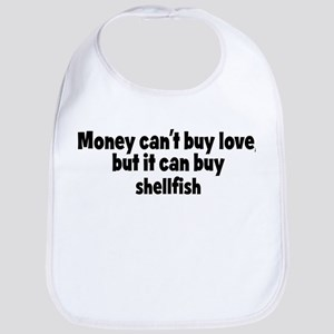 shellfish (money) Bib