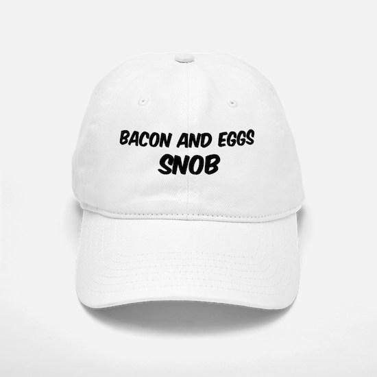 Bacon And Eggs Baseball Baseball Cap