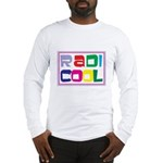 Radicool Long Sleeve T-Shirt