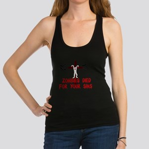 Zombies Died For Your Sins Racerback Tank Top