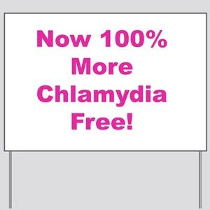 Chlamydia Free Yard Sign
