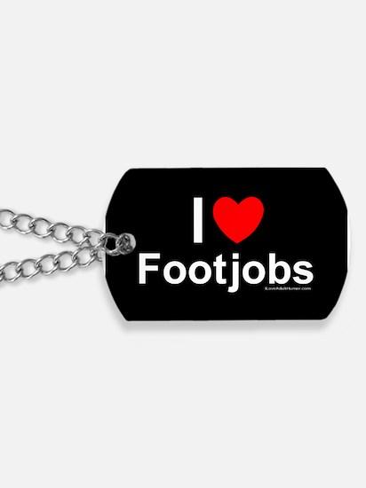 Footjobs Dog Tags
