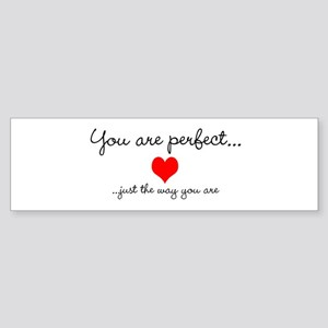You Are Perfect Sticker (Bumper)