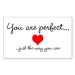 You Are Perfect Sticker (Rectangle 10 pk)