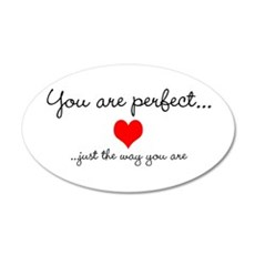 You Are Perfect 22x14 Oval Wall Peel