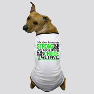Lyme Disease HowStrongWeAre1 Dog T-Shirt