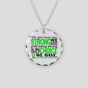 Lyme Disease HowStrongWeAre1 Necklace Circle Charm