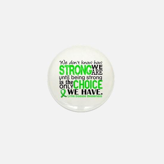 Lyme Disease HowStrongWeAre1 Mini Button