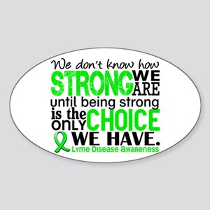 Lyme Disease HowStrongWeAre1 Sticker (Oval)