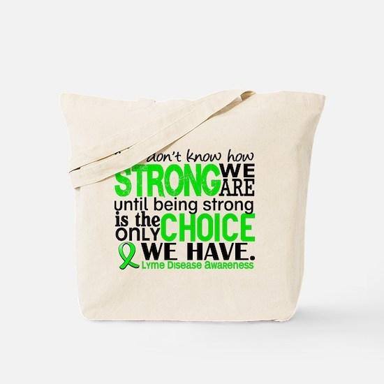 Lyme Disease HowStrongWeAre1 Tote Bag
