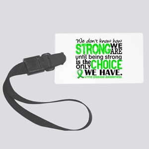 Lyme Disease HowStrongWeAre1 Large Luggage Tag