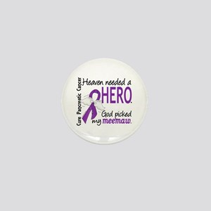 Pancreatic Cancer Heaven Needed Hero 1 Mini Button
