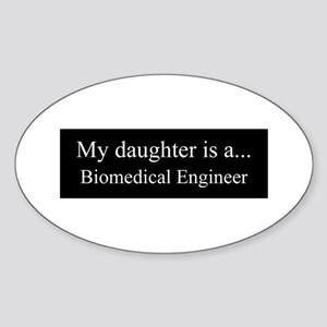 Daughter - Biomedical Engineer Sticker