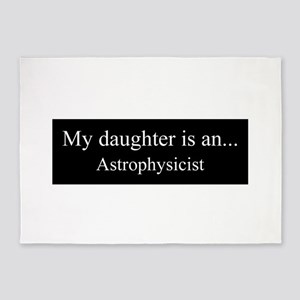 Daughter - Astrophysicist 5'x7'Area Rug