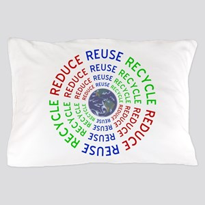 Reduce Reuse Recycle with Earth Pillow Case