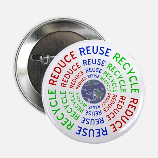 "Reduce Reuse Recycle with Earth 2.25"" Button"