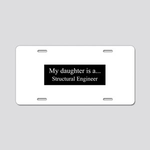 Daughter - Structural Engineer Aluminum License Pl
