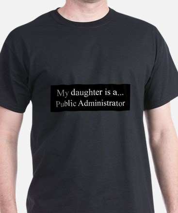 Daughter - Public Administrator T-Shirt