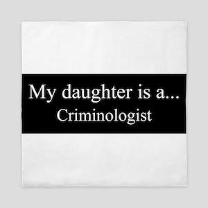 Daughter - Criminologist Queen Duvet