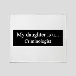 Daughter - Criminologist Throw Blanket