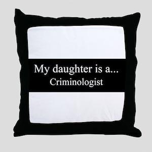 Daughter - Criminologist Throw Pillow