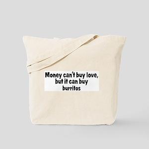 burritos (money) Tote Bag