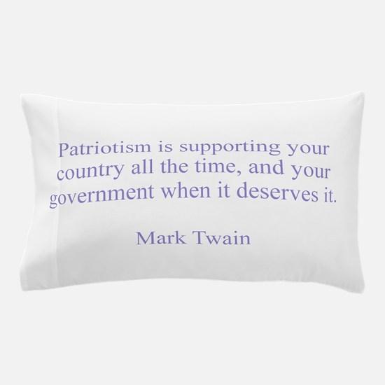 Mark Twain Patriotism Pillow Case