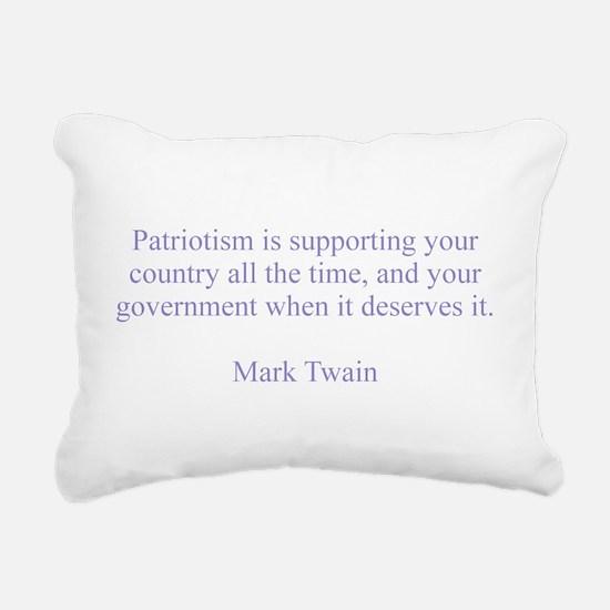 Mark Twain Patriotism Rectangular Canvas Pillow
