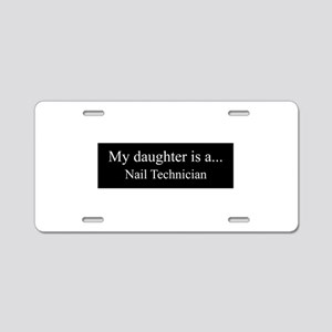 Daughter - Nail Technician Aluminum License Plate