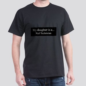 Daughter - Nail Technician T-Shirt