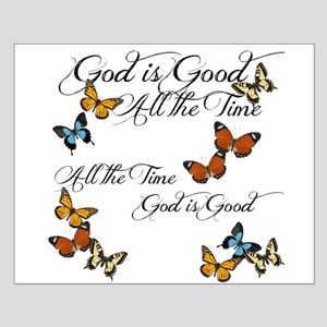 God is Good- Butterflies Posters